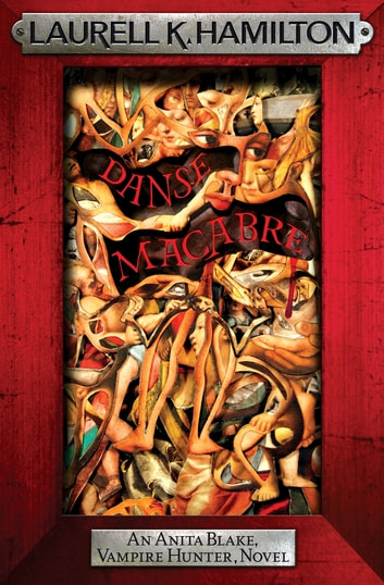 Danse Macabre ebook by Laurell K. Hamilton