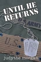 Until He Returns ebook by Judythe Morgan