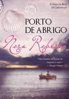 Porto de Abrigo ebook by Nora Roberts