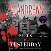 Seeds of Yesterday audiobook by V.C. Andrews
