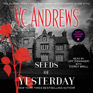 Seeds Of Yesterday Audiobook By V C Andrews 9781442377721 Rakuten Kobo United States