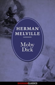 Moby Dick (Diversion Classics) ebook by Herman Melville