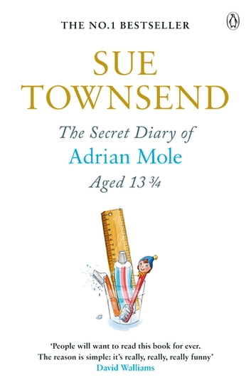 The Secret Diary of Adrian Mole Aged 13 3/4 - Adrian Mole Book 1 eBook by none,Sue Townsend