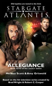 Stargate SGA-18: Allegiance ebook by Melissa Scott,Amy Griswold