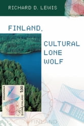 Finland, Cultural Lone Wolf ebook by Richard  D. Lewis