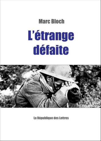 L'étrange défaite ebook by Marc Bloch