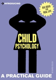 Introducing Child Psychology: A Practical Guide ebook by Kairen Cullen