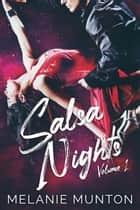 Salsa Nights (Volume 1) ebook by Melanie Munton