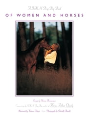 Of Women and Horses - Essays by Various Horse Women ebook by