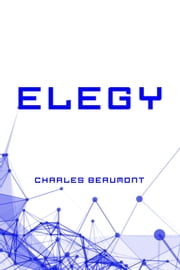 Elegy ebook by Charles Beaumont