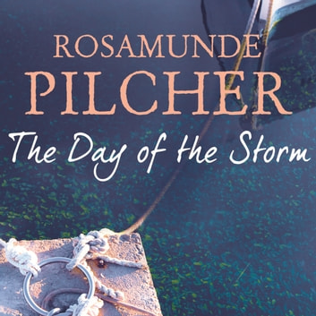 The Day of the Storm audiobook by Rosamunde Pilcher