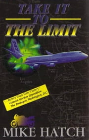 Take It To The Limit ebook by Mike Hatch,Ryan Plummer