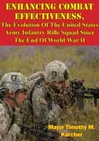 Enhancing Combat Effectiveness; ebook by Major Timothy M. Karcher