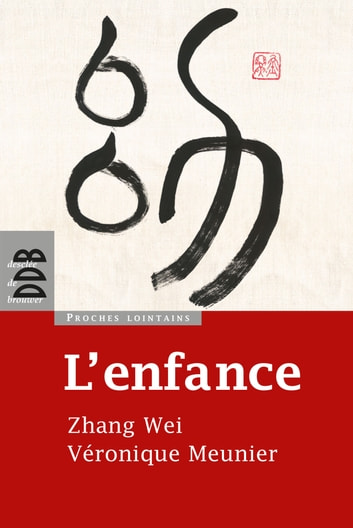 L'enfance ebook by Marc Leboucher,Véronique Meunier,Wei Zhang