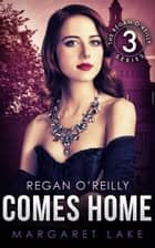 Regan O'Reilly, PI Comes Home - Regan O'Reilly, #3 ebook by Margaret Lake