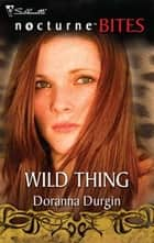 Wild Thing ebook by Doranna Durgin