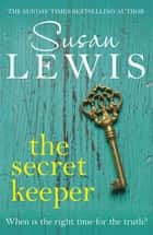 The Secret Keeper - A gripping novel from the Sunday Times bestselling author ebook by