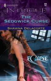 The Sedgwick Curse ebook by Shawna Delacorte