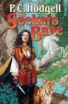 Seeker's Bane ebook by P. C. Hodgell