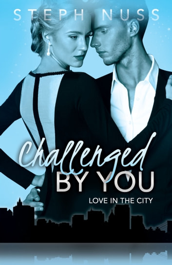 Challenged By You ebook by Steph Nuss