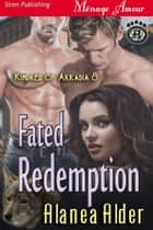 Fated Redemption ebook by Alanea Alder