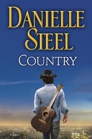 Country - A Novel ebook by Danielle Steel