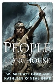 People of the Longhouse ebook by W. Michael Gear,Kathleen O'Neal Gear