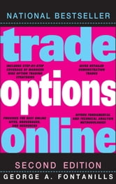 Trade Options Online ebook by George A. Fontanills
