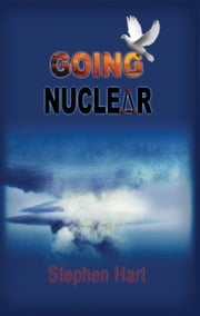 Going Nuclear ebook by Stephen Hart