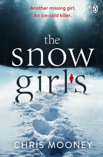 The Snow Girls ebook by Chris Mooney