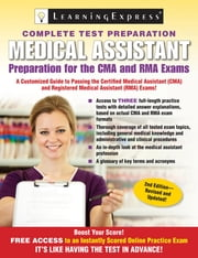 Medical Assistant Exam - Preparation for the CMA and RMA Exams ebook by LearningExpress, LLC
