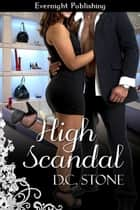 High Scandal ebook by D.C. Stone