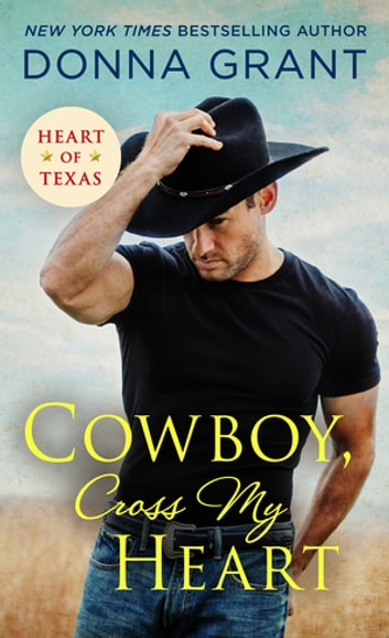 Cowboy, Cross My Heart ebook by Donna Grant