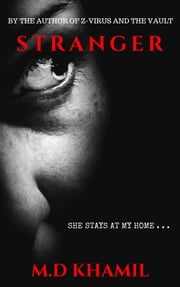 Stranger (Short Psychological Thriller) ebook by M.D Khamil