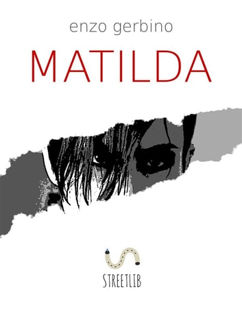 Matilda ebook by Enzo Gerbino