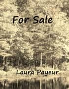For Sale ebook by Laura Payeur
