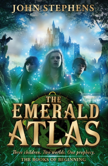 The Emerald Atlas:The Books of Beginning 1 ebook by John Stephens