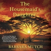 The Housemaid's Daughter audiobook by Barbara Mutch