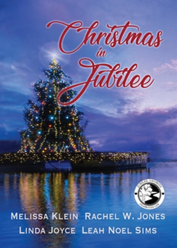 Christmas in Jubilee ebook by Melissa Klein,Linda Joyce,Rachel W Jones