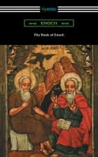 The Book of Enoch (Translated by R. H. Charles) eBook by Enoch