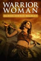 Warrior Woman ebook by Marion Zimmer Bradley