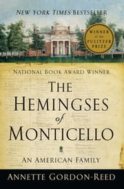 The Hemingses of Monticello: An American Family ebook by Annette Gordon-Reed