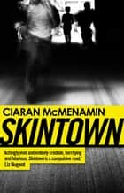 Skintown ebook by Ciaran McMenamin