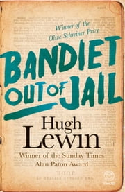 Bandiet out of Jail ebook by Hugh Lewin
