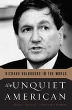 The Unquiet American ebook by Derek Chollet,Samantha Power