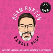 Ramble Book: Musings on Childhood, Friendship, Family and 80s Pop Culture Áudiolivro by Adam Buxton, Adam Buxton