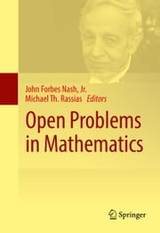 Open Problems in Mathematics ebook by John Forbes Nash, Jr.,Michael Th. Rassias