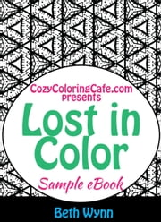 Lost in Color Sample Coloring Book ebook by Beth Wynn