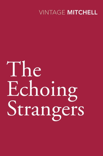 The Echoing Strangers ebook by Gladys Mitchell