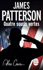 Quatre souris vertes ebook by James Patterson